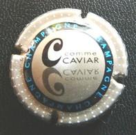 (dch-153) CAPSULE-CHAMPAGNE  C Comme Caviar - Non Classés