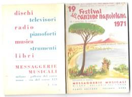 MUSIQUE - FESTIVAL DELLA CANZONE NAPOLETANA 1971 - 68 PAGES, CAMPI EDITORE FOLIGNO ROMA ITALIE, LE VESUVE ET NAPLES - Autres