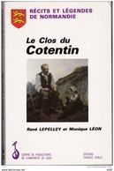 RECITS ET LEGENDES DE NORMANDIE LE CLOS DU COTENTIN - Normandie