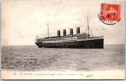 76 LE HAVRE - Le Transatlantique France Au Large. - Le Havre