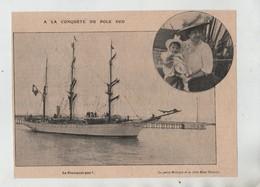 A La Conquête Du Pôle Sud Le Pourquoi Pas? Mme Charcot Et Sa Fille - Vieux Papiers