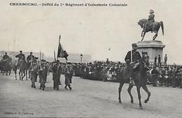 50 )    CHERBOURG  -  Défilé Du 1 Er Régiment D' Infanterie Coloniale - Cherbourg