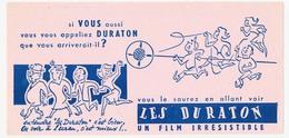Buvard 20.8 X 10 Cinéma LES DURATON Film Irrésistible - Cinema & Teatro