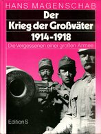 Der Krieg Der Grossväter 1914-1918 - Die Vergessenen Einer Grossen Armee - Bücher