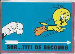 SOR... TITI DE SECOURS  ( Carte Sticjers ) - Fumetti