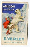 CPA  Publicité :  VERLEY  Usines à Marquette Lille Amidon à L'ours Blanc  A  VOIR  !!!!!!! - Advertising