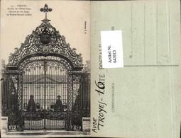 643913,Troyes Aube Gitter Grilles De Hotel Dieu - Ohne Zuordnung