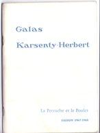 Programma Programme - Galas Karsenty Herbert - La Perruche Et Le Poulet - Jane Sourza  Saison 1967 - 1968 - Programma's