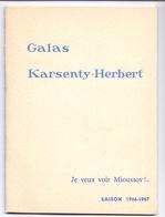 Programma Programme - Galas Karsenty Herbert - Je Veux Voir Mioussov  Saison 1966 - 1967 - Programma's