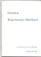 Programma Programme - Galas Karsenty Herbert - La Dame De Chez Maxim - Paul Cambo  Saison 1967 - 1968 - Programma's