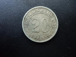 ALLEMAGNE : 20 PFENNIG   1887 A     KM 9.1      TTB - [ 2] 1871-1918: Deutsches Kaiserreich