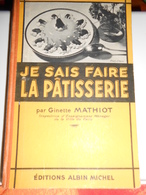 LIVRE DE CUISINE Cuisine Je Sais Faire La Patisserie - Autres Collections