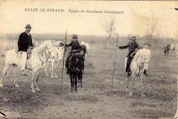 13 - SALIN-DE-GIRAUD - Types De Gardiens Camargais - - Francia