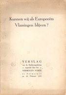 Brochure Tijdschrift - Verslag - Vermeylen Fonds Antwerpen 1953 - Kunnen Wij Als Europeeërs Vlamingen Blijven ? - Histoire