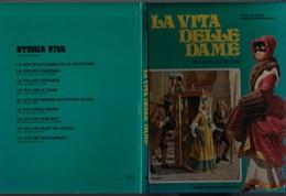 """Libro-La Vita Delle Dame """"alla Corte Del Re Sole"""" 1°ed.Mondadori 1980-pp.63-fo.22,5x29-vedi Foto------------------(695E) - Enfants"""