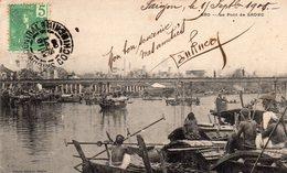 INDOCHINE SAIGON LE PONT DE SADEC  BELLE ANIMATION CLICHE UNIQUE - Viêt-Nam