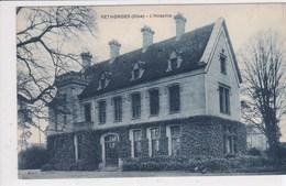 60 RETHONDES  L'hospice - Rethondes