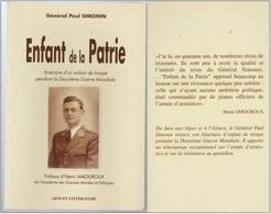 Général Paul Simonin - Enfant De La Patrie - Itinéraire Pendant La Deuxième Guerre Mondiale Régionalisme - Boeken