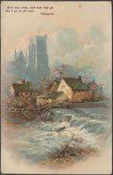 Tennyson - Men May Come And Men May Go, C.1910 - Postcard - Künstlerkarten