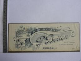 Entête De Facture - Epicerie De Choix, Spécialités De Cafés, P. BETTON, 7 Rue Ste Gemmes & Place Du Marché EVRON - 1900 – 1949
