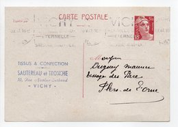 - Carte Postale TISSUS & CONFECTION SAUTEREAU Et TRONCHE, VICHY Pour TISSAGES DUGUEY, FLERS 30.5.1947 - - Biglietto Postale