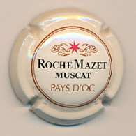Capsule, Muselet : ROCHE MAZET, MUSCAT, PAYS D'OC - Kronkorken