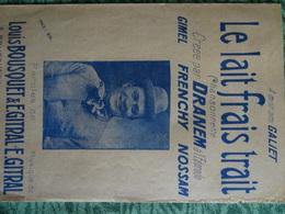 Partition Ancienne Le Lait Frais Trait Dranem Gimel Frenchy Nossam Bousquet Gitral 1918 - Partitions Musicales Anciennes
