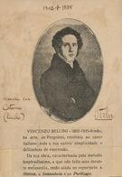 Vincenzo Bellini Born In Catania Dead In Puteaux France Troupe Musical 1 Er Dezembro Lisboa Portugal - Catania