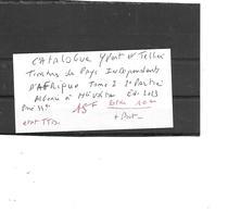 CATALOGUE YVERT ET TELLIER TIMBRES DES PAYS INDEPENDANTS D'AFRIQUE TOME 2 ED 2013 - Catálogos De Cotización
