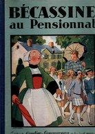 CAUMERY - BECASSINE Au Pensionnat, 1929 - Non Classificati