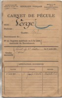 >Militarie Carnet De PECULE Class 1908 - Militaria