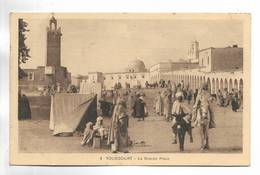 ALGERIE - TOUGGOURT - La Grande Place. Carte Animée - Autres Villes