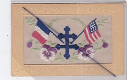 Carte Gaufrée & Brodée - Drapeau De La France ,Drapeau Américain ,Croix De Lorraine,pensée - War 1914-18