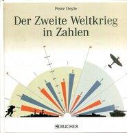 Der Zweite Weltkrieg In Zahlen - Bücher