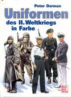 Uniformen Des II. Weltkriegs In Farbe - Alemán