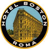 Roma - Italia Italy - Hotel Boston - Luggage Label Etichetta Valigia Etiquette - Etiquettes D'hotels