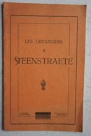 Livre Les Grandiers à STEENSTRAETE BATAILLE DE L'YSER IJSER ABL Armée Belge Guerre 1914-18 WW1 - Weltkrieg 1914-18