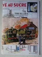 Livre THUILLIES Région Thuin Berzée Beaumont Un Siècle D'histoire Vicinale 24 TRAM Vicinal Tramway - Culture