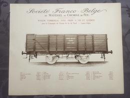 Affiche - Planche Train FRANCO BELGE DE MATERIEL DE CHEMINS DE FER Pour Chemin Du Nord Lignes Belges - Spoorweg