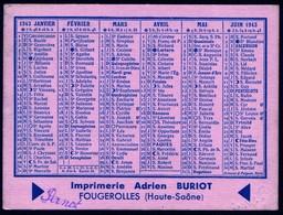 Calendrier Poche 1943 Imprimerie Buriot Fougerolles Haute Saone     Rare Bon état Voir Explic - Calendriers