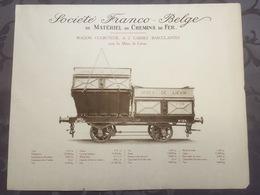 Affiche - Planche Train FRANCO BELGE DE MATERIEL DE CHEMINS DE FER Pour Les Mines De Liévin - Spoorweg