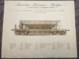 Affiche - Planche Train FRANCO BELGE DE MATERIEL DE CHEMINS DE FER Pour Le Transport De Minerais - Chemin De Fer