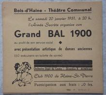 Tickets X3 BOIS D'HAINE Région Manage Seneffe Ticket Bal 1900 1951 Club 1900 - Alte Papiere