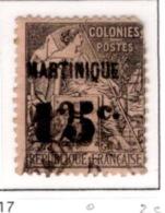 Ex Colonie Française  *  Martinique *  Poste  17  Obl - Martinique (1886-1947)