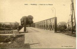 WARCQ. Pont Sur La Meuse - Francia