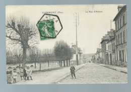 """CPA - Clermont - OISE - Rue D'Amiens - Oblitération CLERMONT A"""" Recette Auxiliaire Urbaine En 1912  -   Vah43 - 1877-1920: Semi-Moderne"""