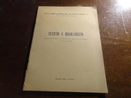 STATUTO E REGOLAMNETO CASSA DI ASSISTENZA DEL PERSONALE DELLA CASSA DI RISPARMIO V.E. PER LE PROVINCIE SICILIANE-1959 - Shareholdings