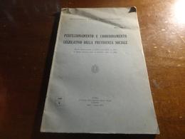 MINISTERO DELLE CORPORAZIONI - PERFEZIONAMENTO E COORDINAMENTO LEGISLATIVO DELLA PREVIDENZA SOCIALE-1937 ROMA - Shareholdings
