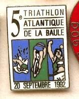 A31 Pin's 5 Ième TRIATHLON LA BAULE 92 LOIRE Velo Natation Course Qualité Egf Achat Immédiat - Biathlon