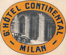 Milano - Italia Italie Italy - Hotel Continental - Luggage Label Etiquette Valise - Hotel Labels